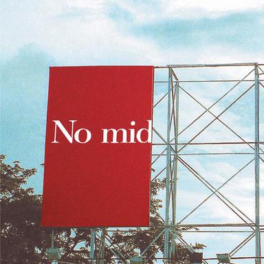 No Middle Ground Billboard