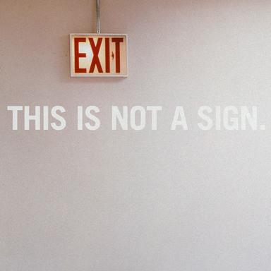 Exit Sign, Frustration, Elevator