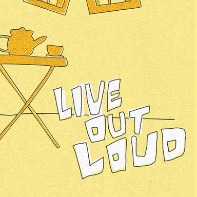 Live Out Loud