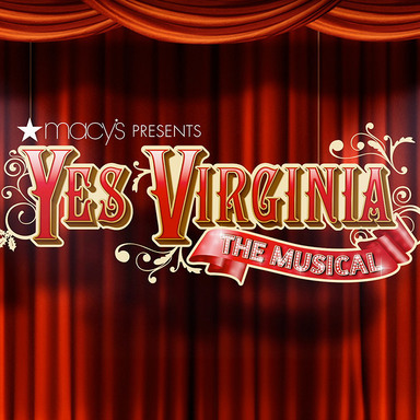 Yes, Virginia The Musical
