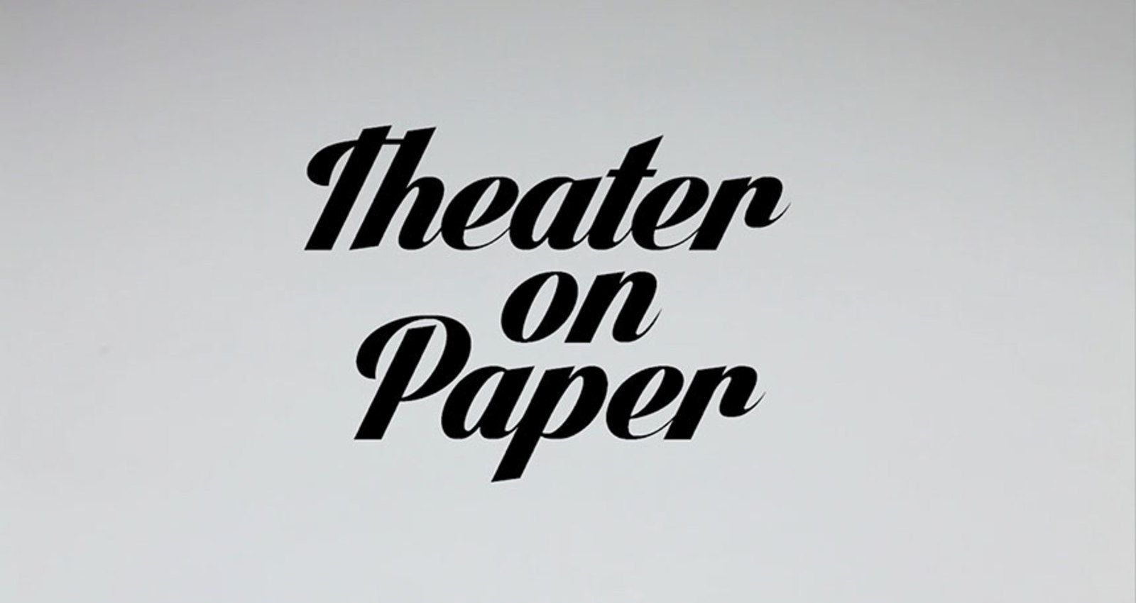 Theater on Paper