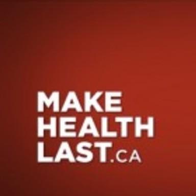 MakeHealthLast.ca