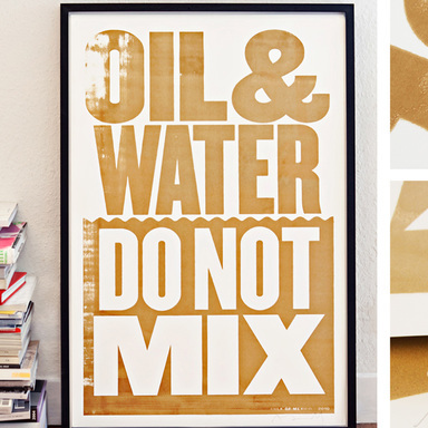 Oil & Water Do Not Mix Poster