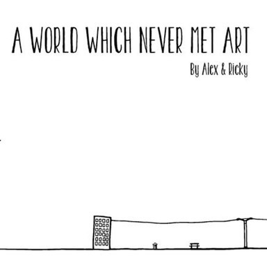 A world which never met Art