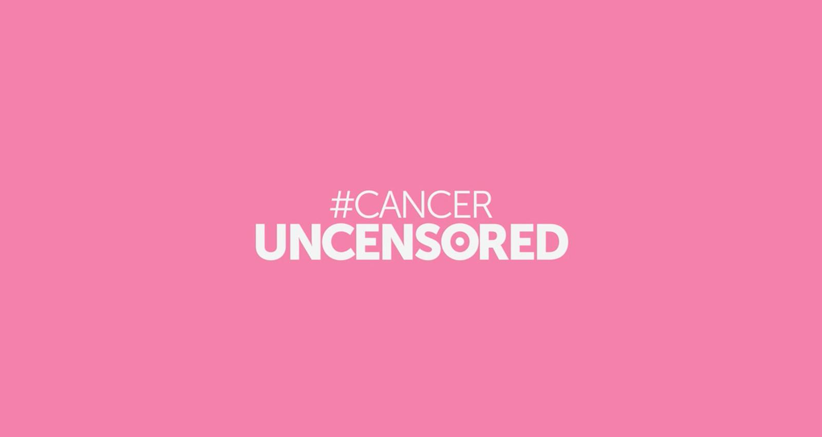 Cancer Uncensored