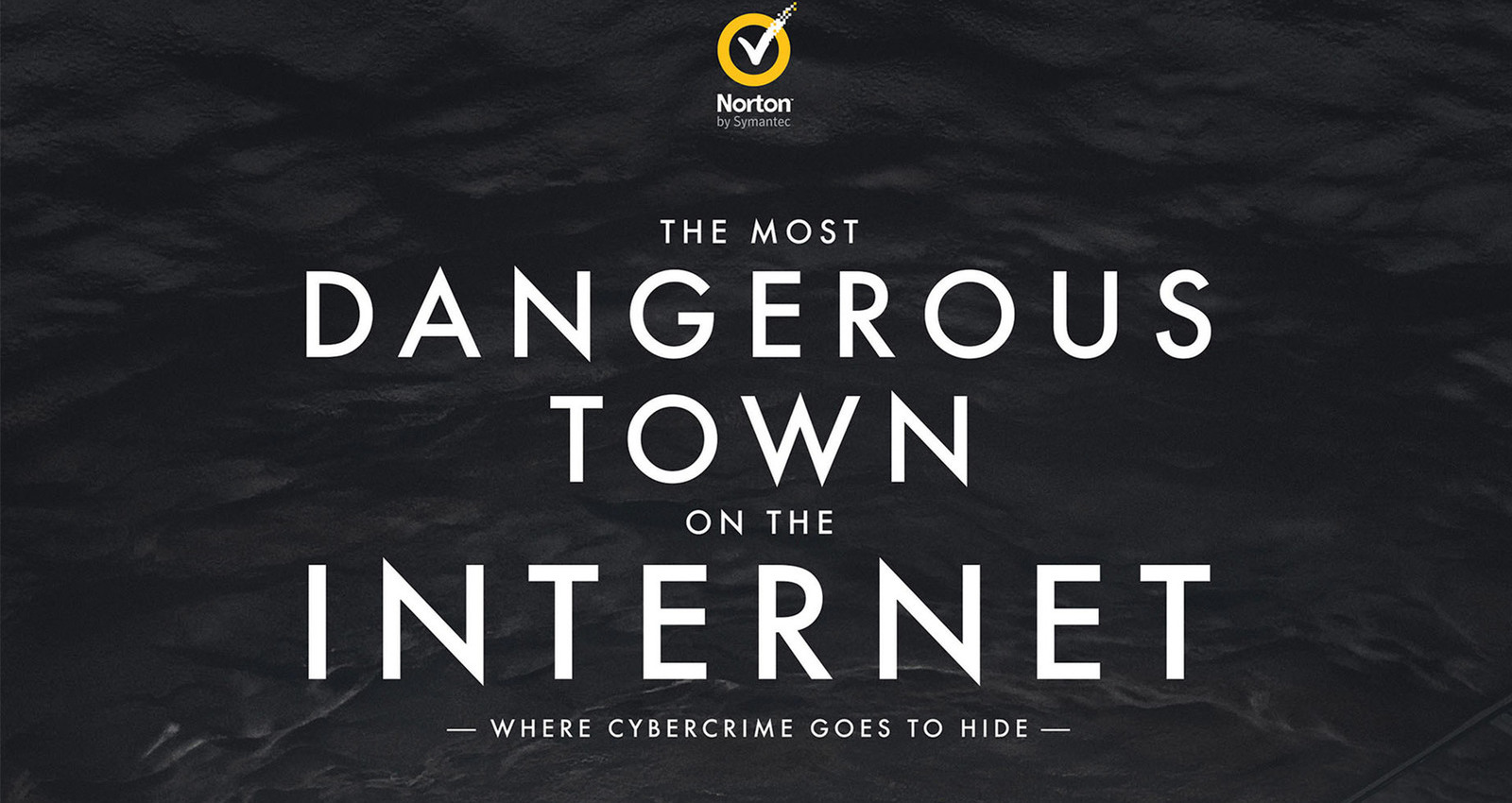 Most Dangerous Town On The Internet