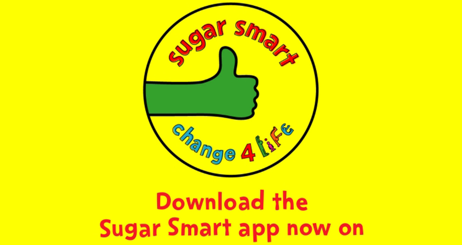 Public Health England - Change 4 Life - Sugar Smart