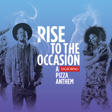 Rise to the Occasion - A DiGiorno Pizza Anthem