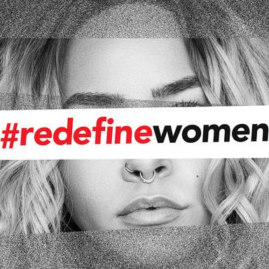 #redefinewomen