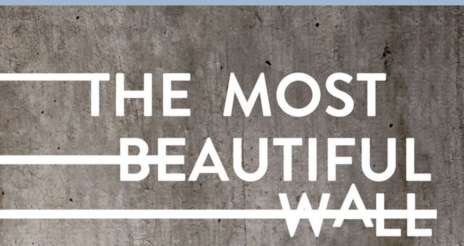 The Most Beautiful Wall