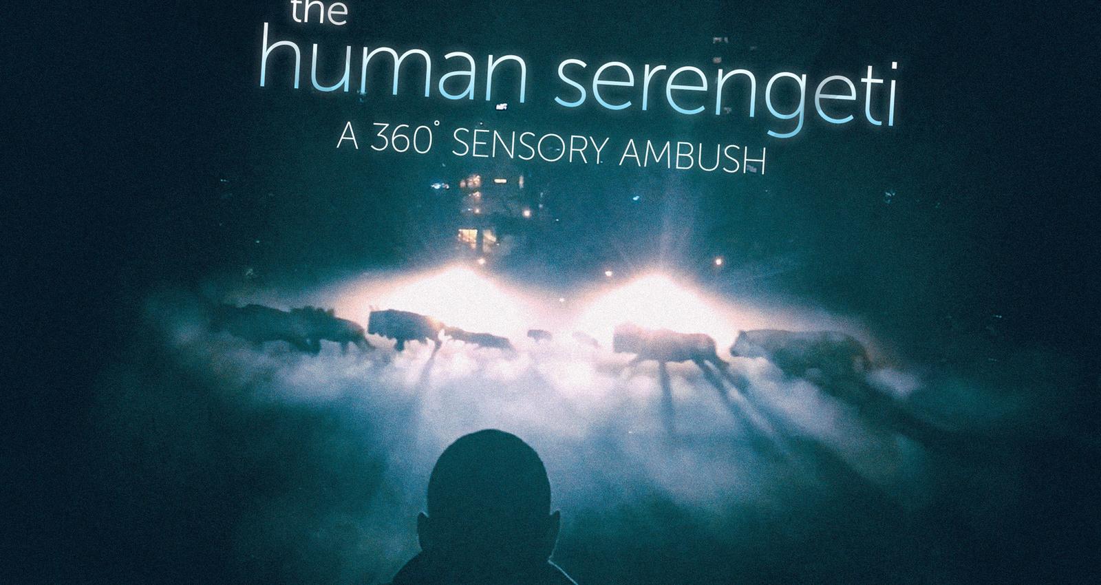 The Human Serengeti