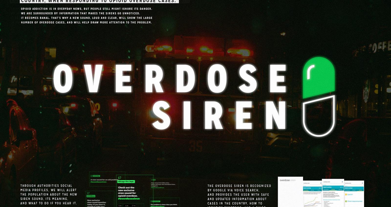Overdose Siren