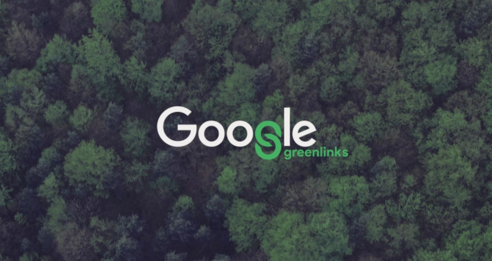 Google Greenlinks