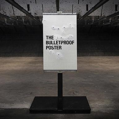 Bulletproof Posters