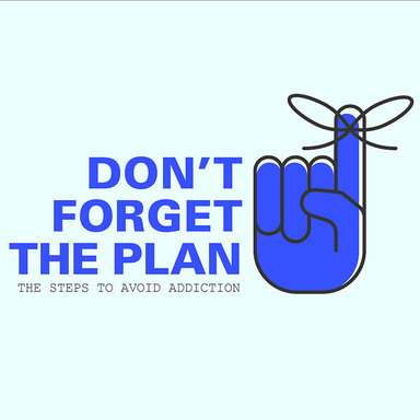 Don't Forget The PlanThis awareness campaign rethinks that way  people receive information about opioid