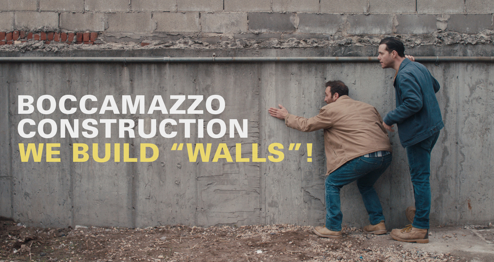 We Build Walls!