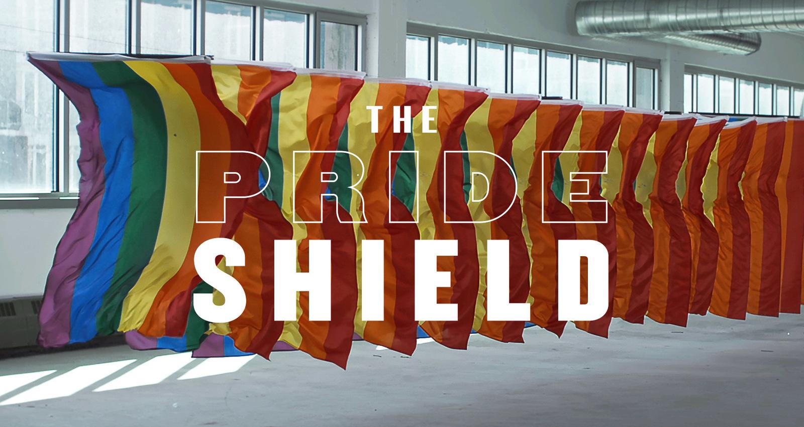 Pride Shield