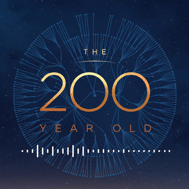 The 200 Year Old