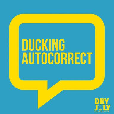 Ducking Autocorrect