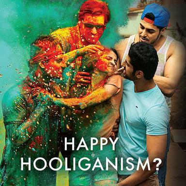 #HoliNotHooliganism