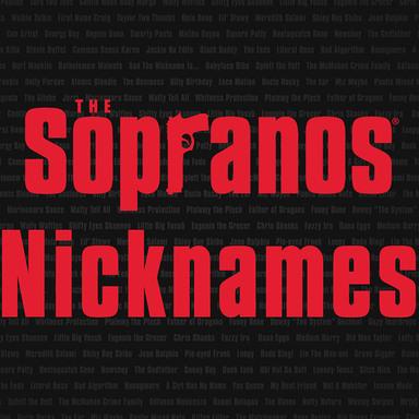 The Sopranos Nicknames
