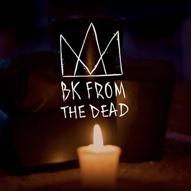 BK From the Dead