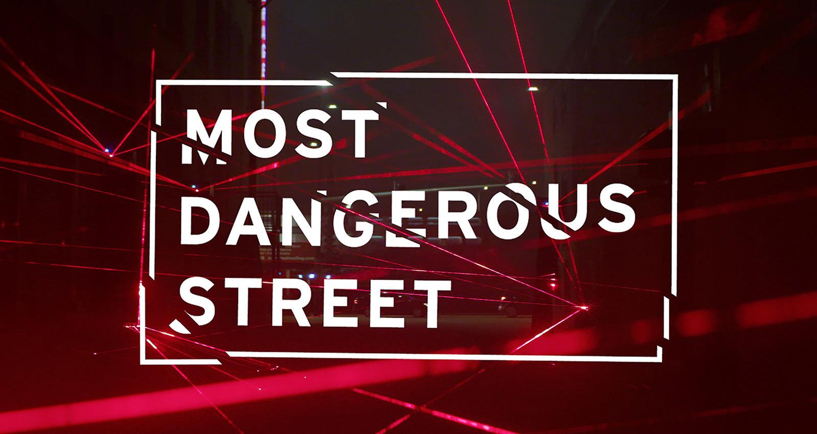 Most Dangerous Street
