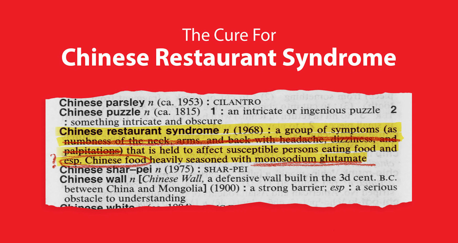 The Cure for Chinese Restaurant Syndrome