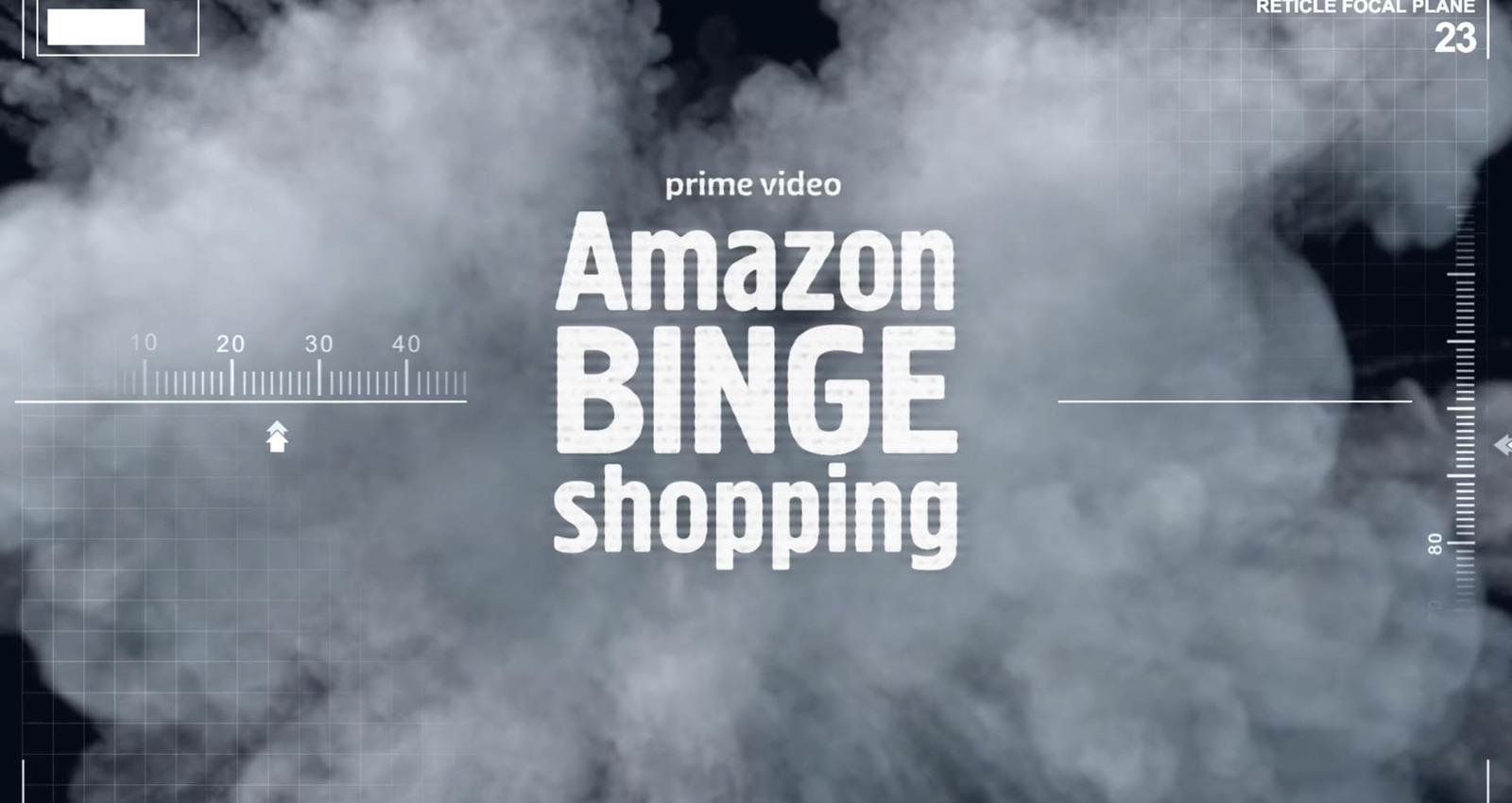 AMAZON BINGE SHOPPING