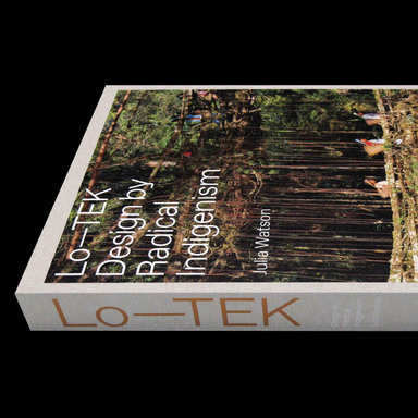 Lo—TEK. Design by Radical Indigenism