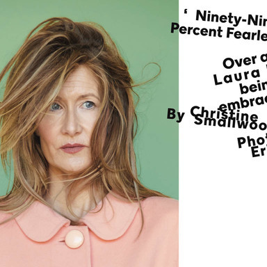Ninety-Nine Percent Fearless (Laura Dern)