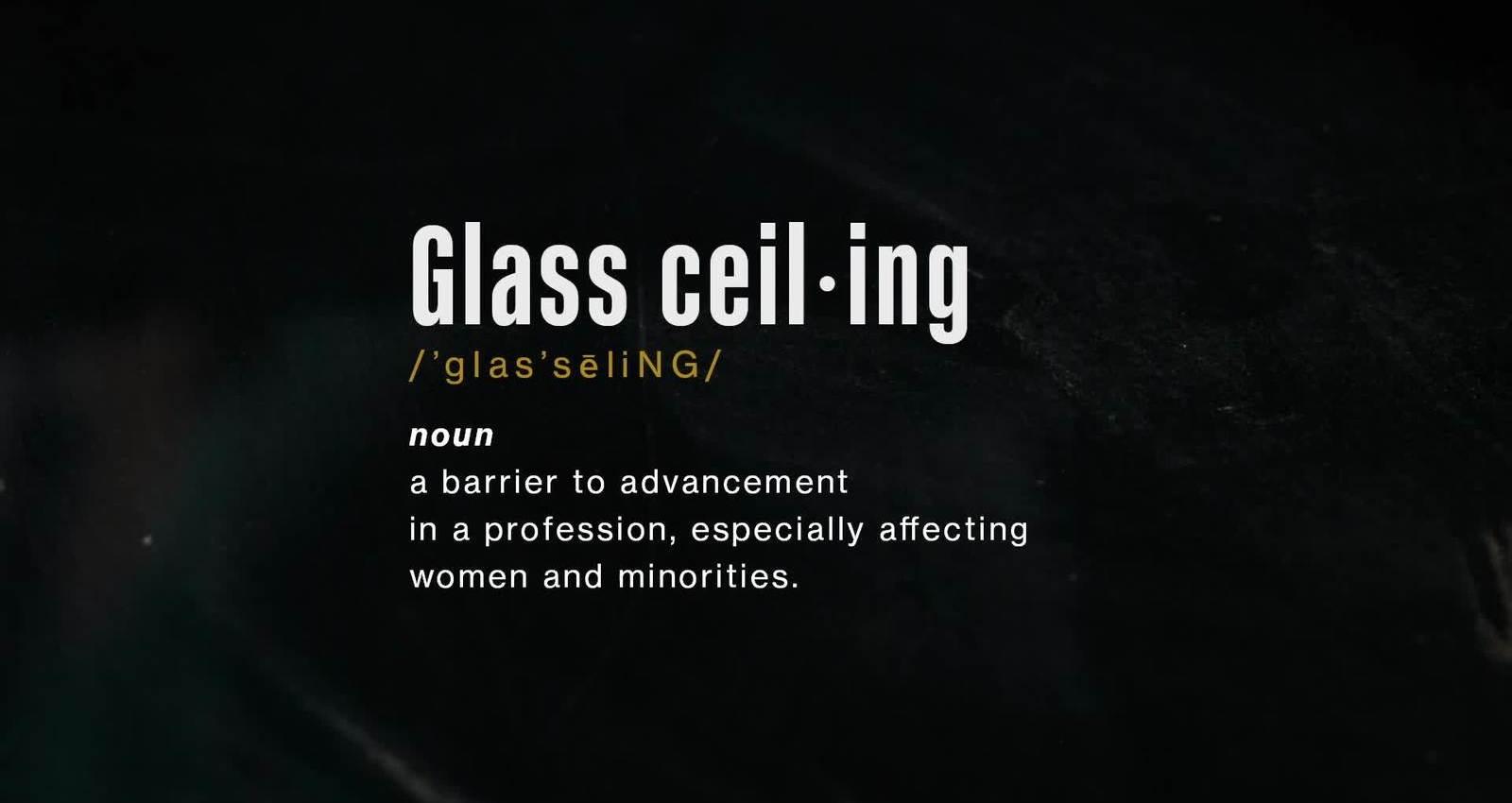 Glass Ceiling Breaker