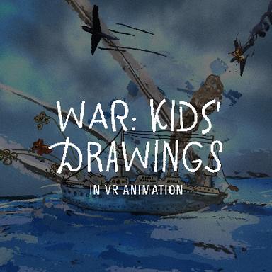War: Kids drawings in VR Animation