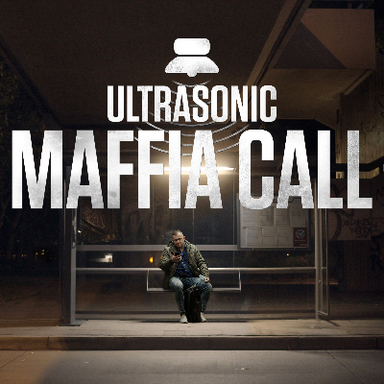 Ultrasonic Maffia Call