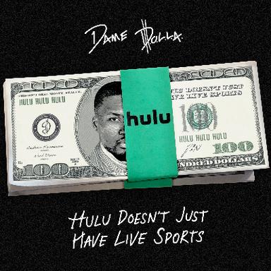 Hulu Sellouts x Dame D.O.L.L.A.