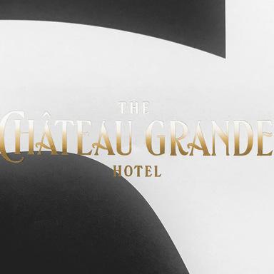 The Château Grande Hotel Branding