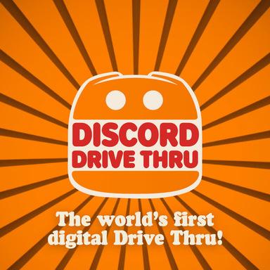 Discord Drive Thru