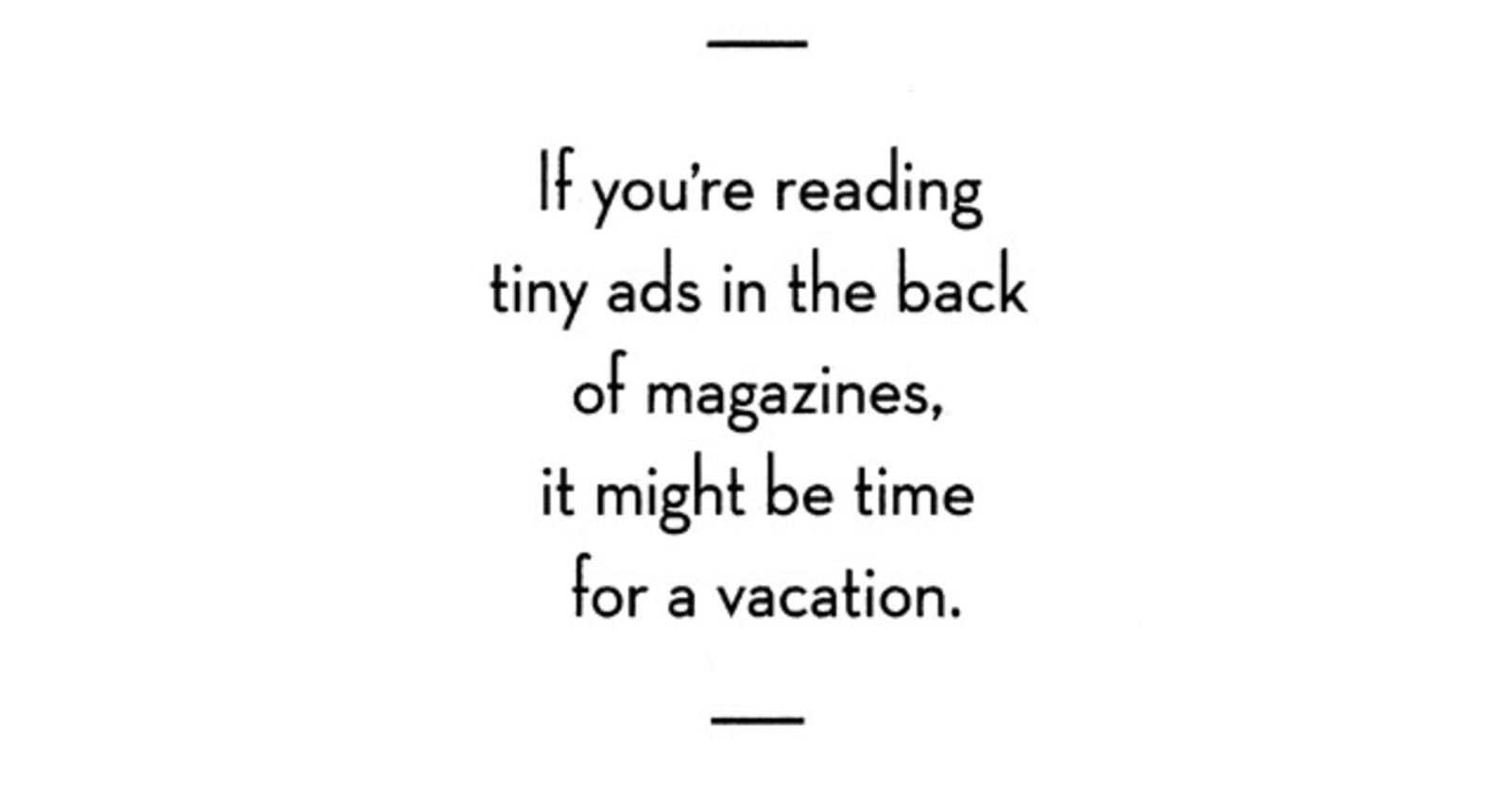 Tiny Ads, Cubicle, Consumer Testing, Open Spaces