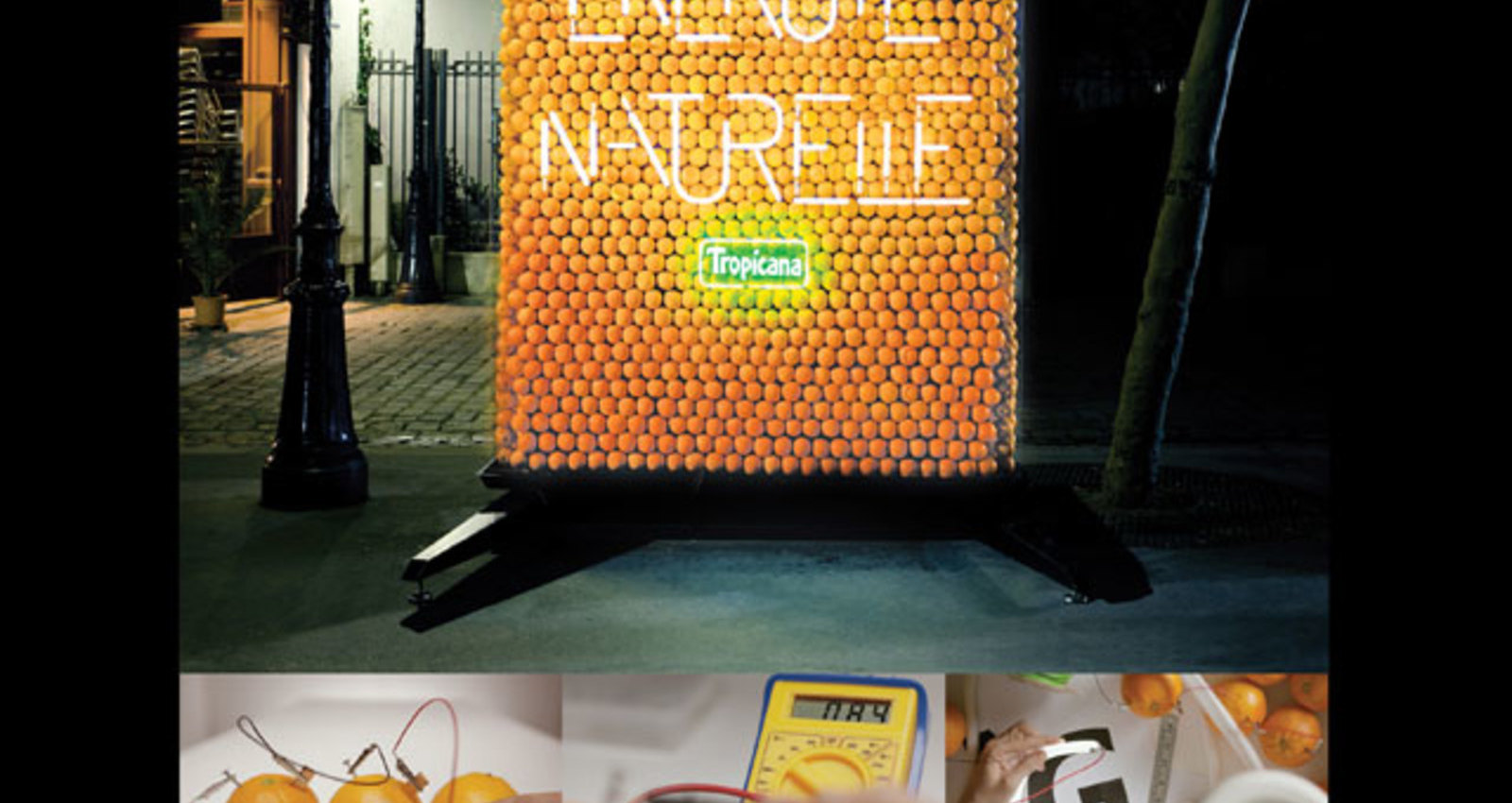Billboard powered by oranges