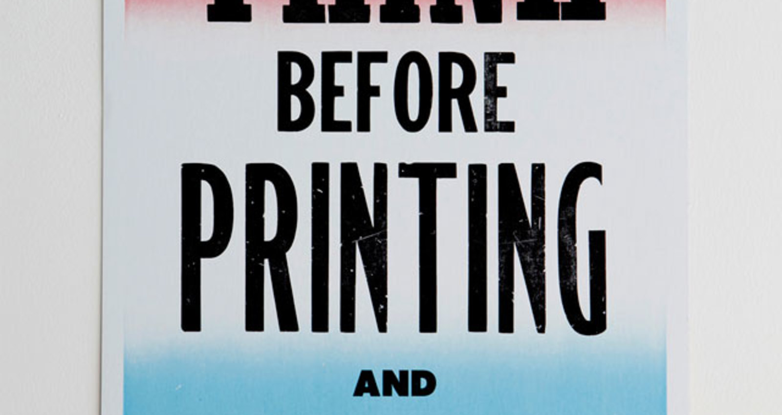 Think Before Printing