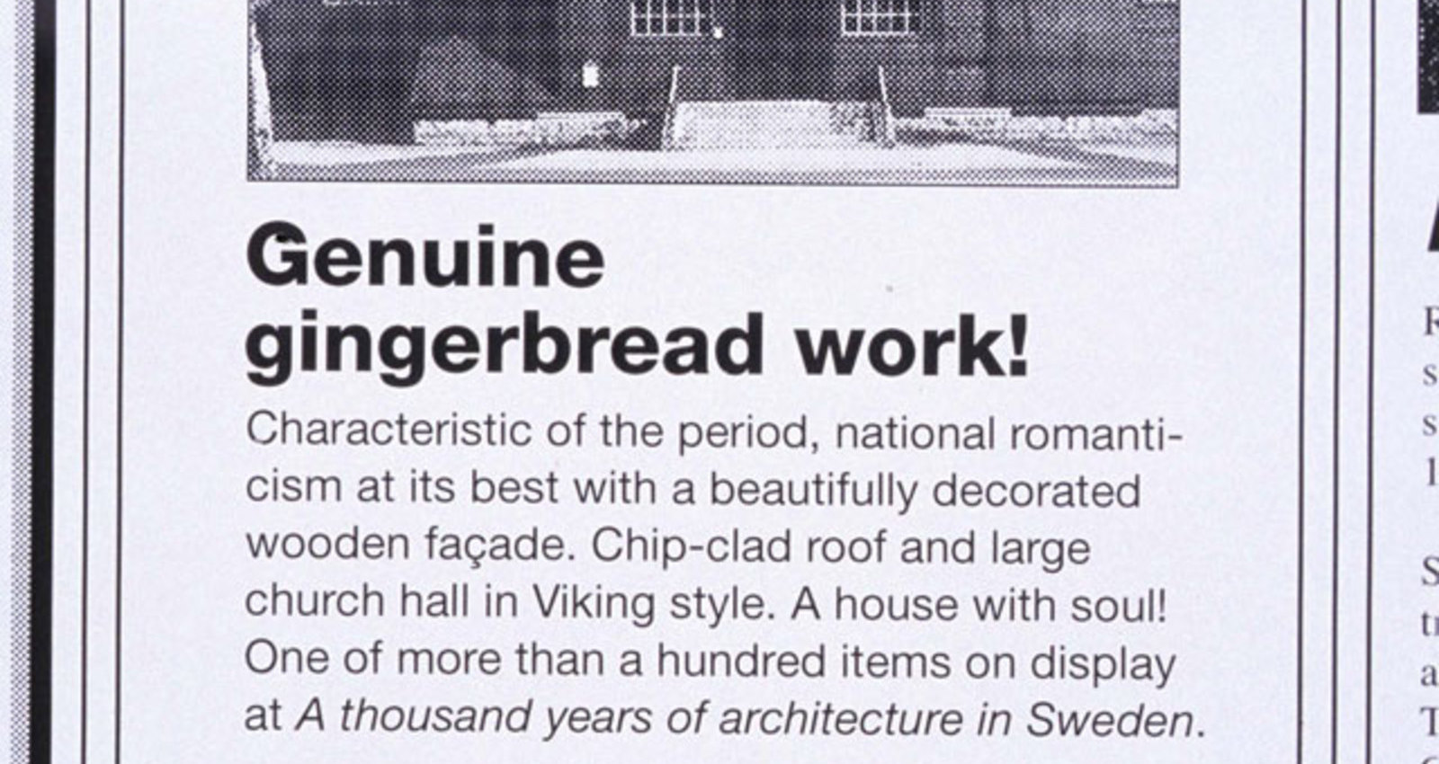 Designed by an architect! The island of sun and wind! Genuine gingerbread work! Genuine functional style! Romantic 18th century property!