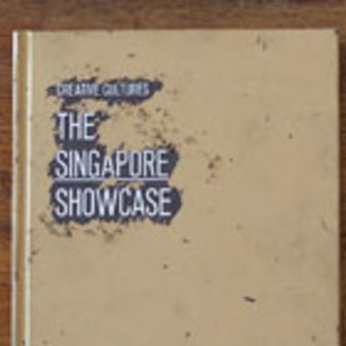 Creative Cultures: The Singapore Showcase