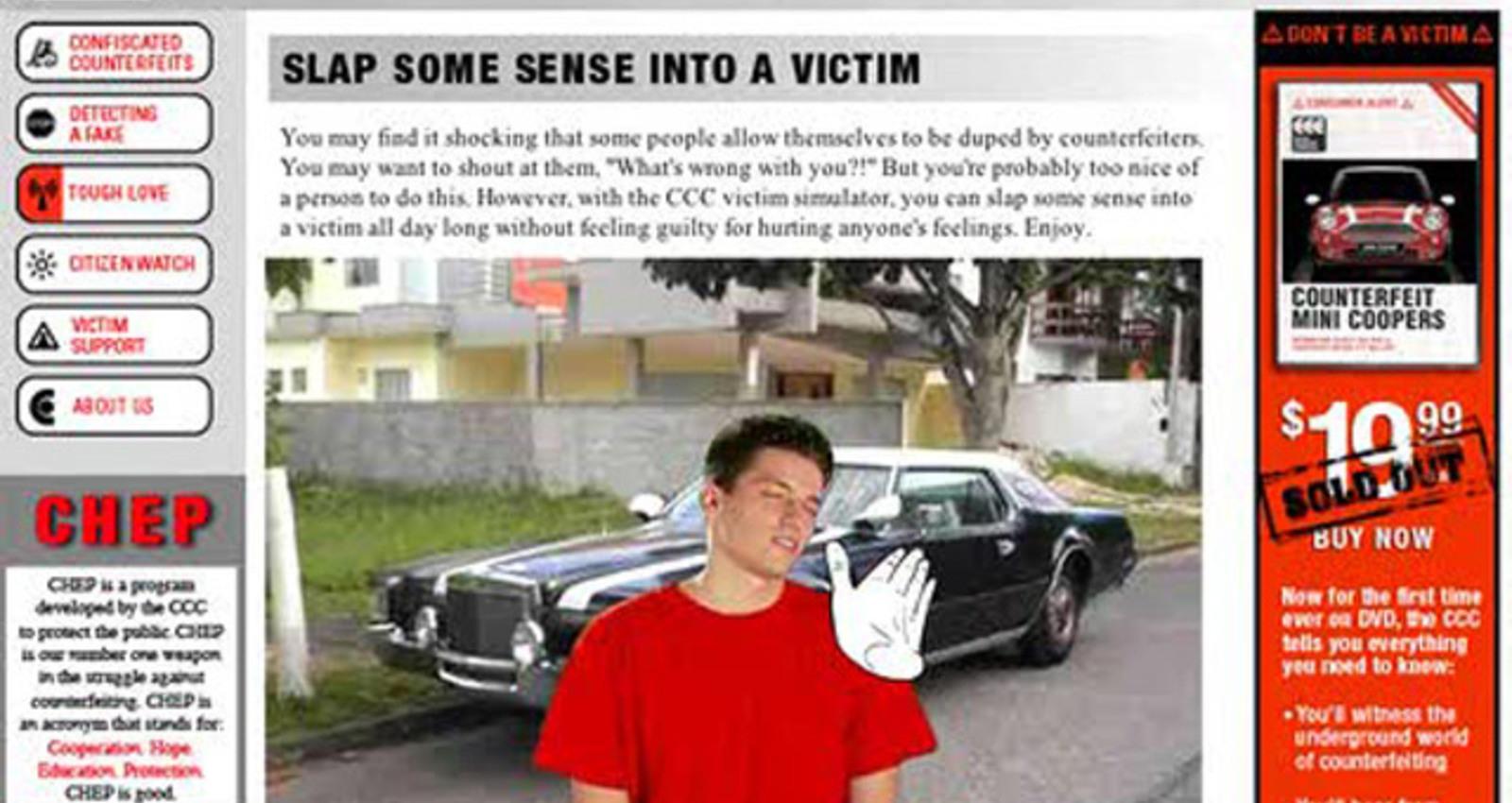 Slap Some Sense into a Victim