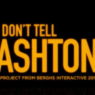 Don\'t tell Ashton